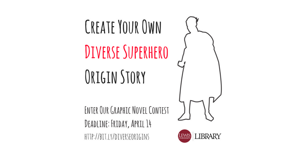 Create your own diverse superhero origin story--enter our graphic novel contest!