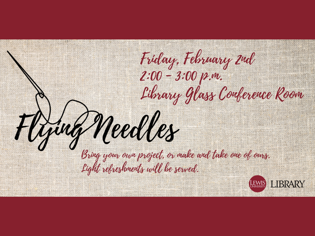 Flying Needles stitching group / Friday, Feb. 2, 2-3pm, Library Glass Conference Room