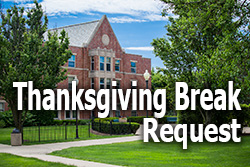 Thanksgiving Break Request