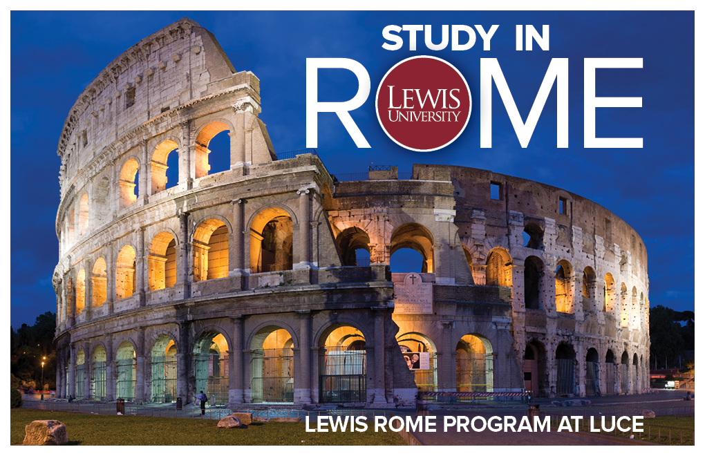 LewisU Rome Program at LUCE: Students Take a Full Academic Load while in Rome with Italian and Lewis Professors