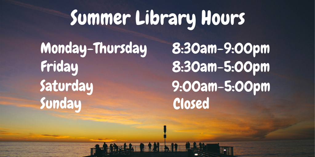Summer Library Hours 2016 - Twitter